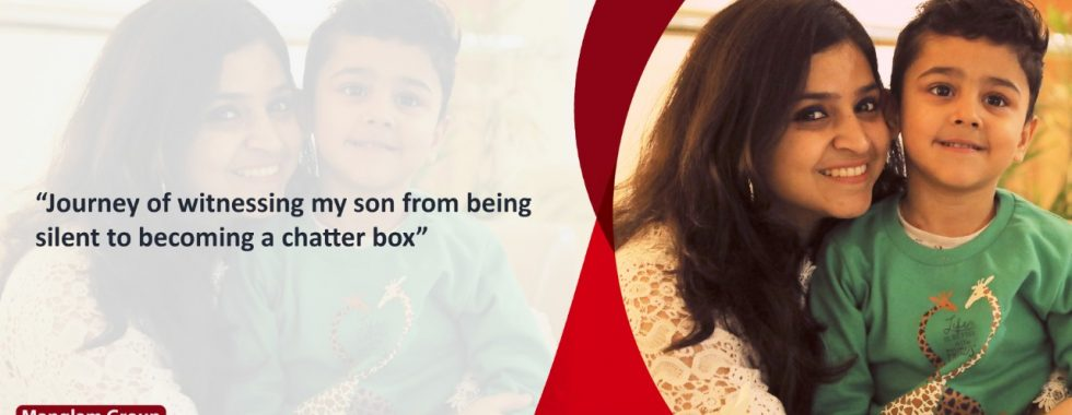 Journey of witnessing my son from being silent to becoming a chatter box