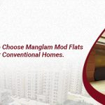 Reasons to Choose Manglam Mod Flats Over Conventional Homes