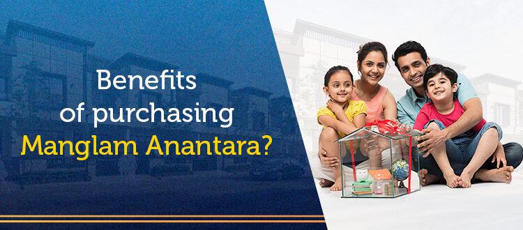 Benefits of purchasing Manglam Anantara